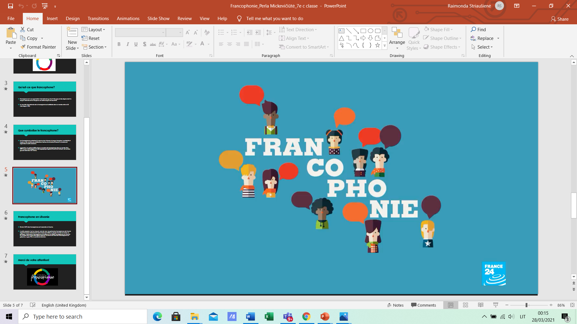 Vive la Francophonie! Tegyvuoja Frankofonija!